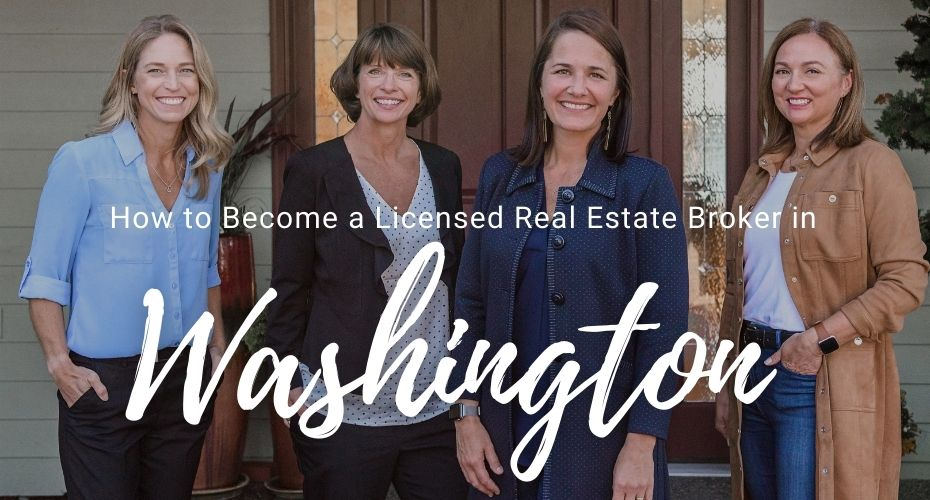 How to become a licensed real estate agent in washington