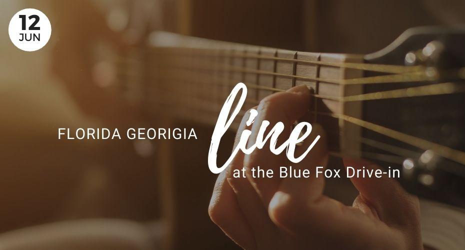 Florida Georgia Line at the Blue Fox Drive in