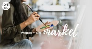July, Whidbey Art Market, Whidbey Island, Windermere, Featured