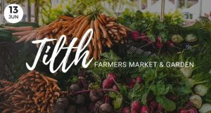 June 13, Tilth Farmers Market & Garden, Event