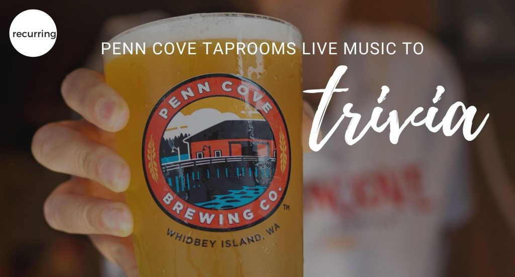 Penn Cove Tap Room, Trivia, Live Music, Events, Whidbey Island