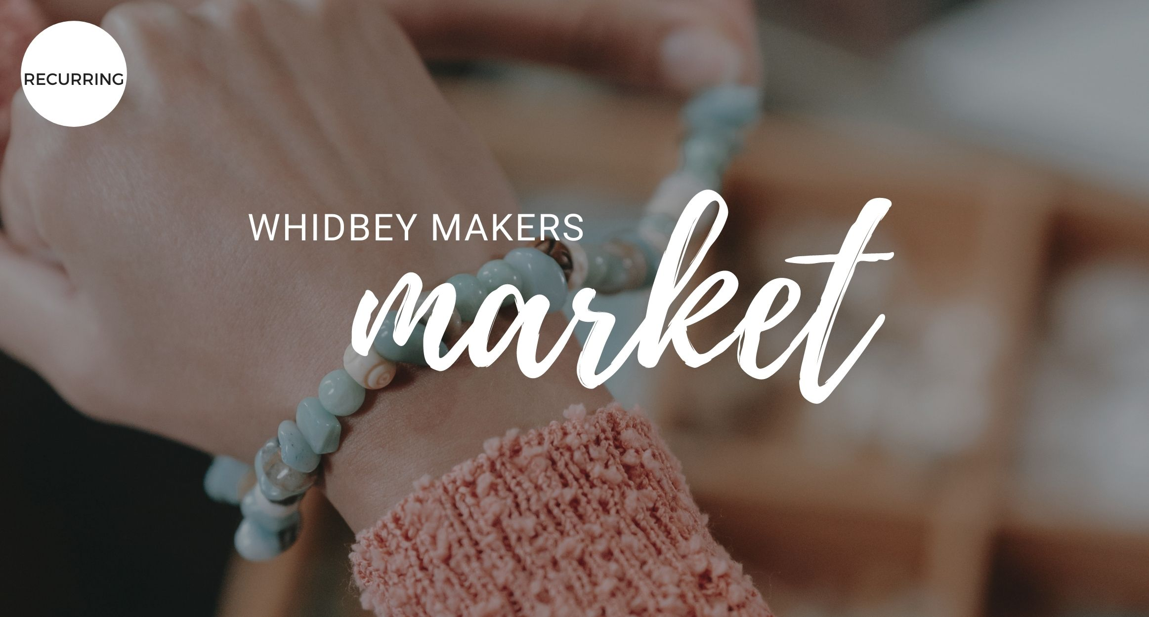 Whidbey Makers Market