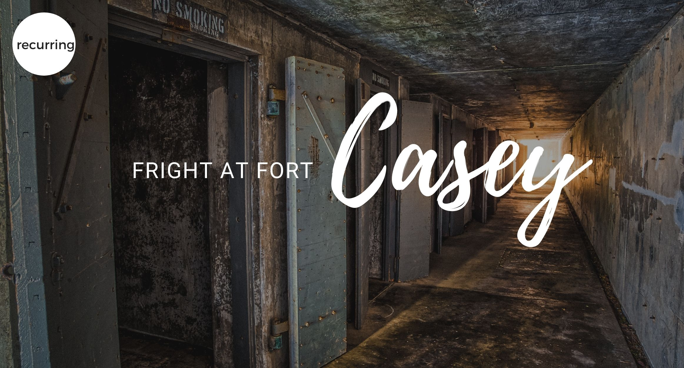 """""""A Fright at Fort Casey"""" State Park"""