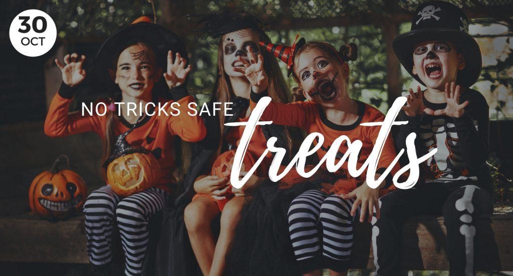 No tricks safe treats